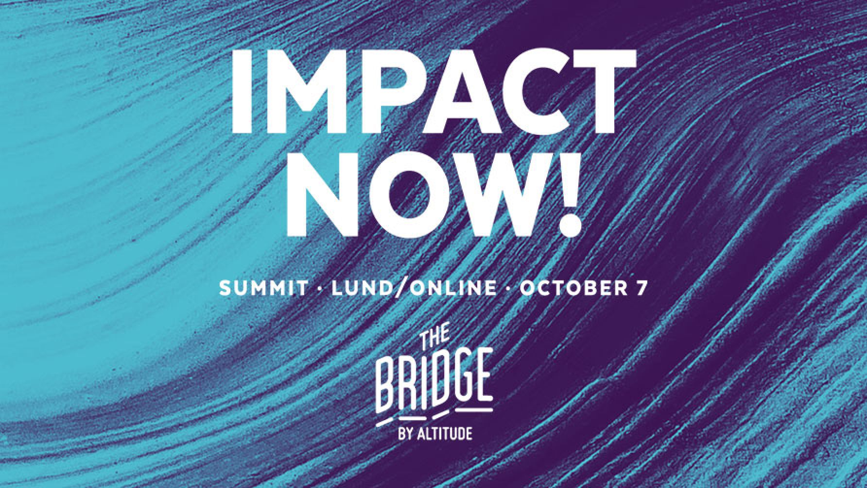 The Bridge Summit 2020: Impact now! [Updated program]