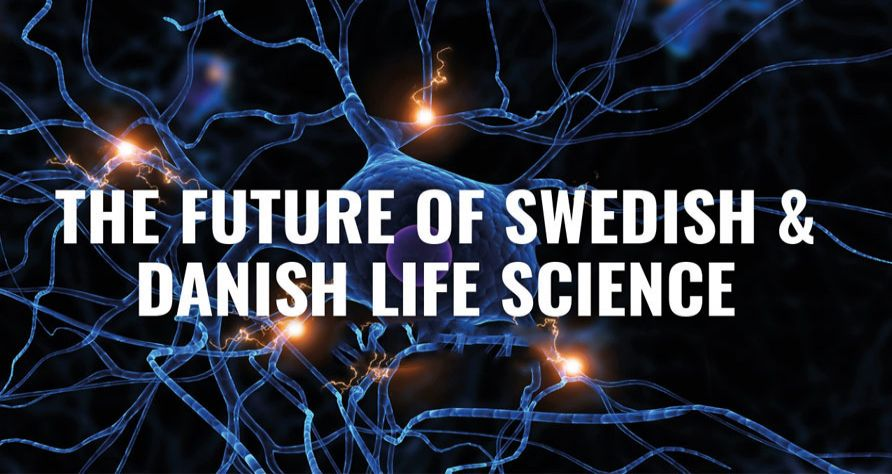 The Future of Swedish & Danish Life Science 2020