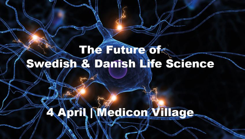The Future of Swedish & Danish Life Science 2019