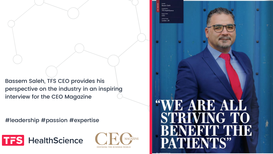 Bassem Saleh, TFS HealthScience CEO featured in the CEO Magazine